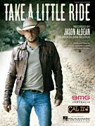 Cover icon of Take A Little Ride sheet music for voice, piano or guitar by Jason Aldean, Dylan Altman, James McCormick and Rodney Clawson, intermediate