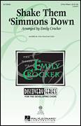 Cover icon of Shake Those 'Simmons Down sheet music for choir (3-Part Mixed) by Emily Crocker and Alabama Folksong, intermediate skill level