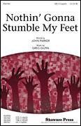 Cover icon of Nothin' Gonna Stumble My Feet sheet music for choir (SSA: soprano, alto) by Greg Gilpin and John Parker, intermediate skill level