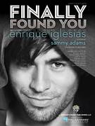 Cover icon of Finally Found You sheet music for voice, piano or guitar by Enrique Iglesias, intermediate voice, piano or guitar