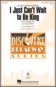 Cover icon of I Just Can't Wait To Be King sheet music for choir (2-Part) by Elton John, J. Gallina and Tim Rice, intermediate duet