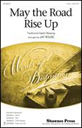 Cover icon of May The Road Rise Up sheet music for choir (duets) by Jay Rouse