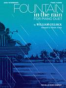 Cover icon of Fountain In The Rain sheet music for piano four hands (duets) by William Gillock and Glenda Austin, intermediate piano four hands