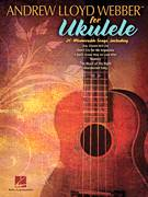 Cover icon of Think Of Me sheet music for ukulele by Andrew Lloyd Webber, intermediate skill level