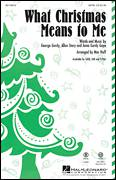 Cover icon of What Christmas Means To Me sheet music for choir (SAB: soprano, alto, bass) by Mac Huff, intermediate