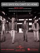 Cover icon of Who Says You Can't Go Home sheet music for voice, piano or guitar by Bon Jovi with Jennifer Nettles and Bon Jovi, intermediate