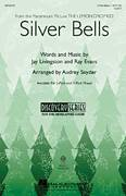 Cover icon of Silver Bells sheet music for choir (3-Part Mixed) by Audrey Snyder, intermediate