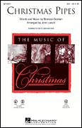 Cover icon of Christmas Pipes sheet music for choir (soprano voice, alto voice, choir) by John Leavitt and Brendan Graham, Christmas carol score, intermediate choir (soprano voice, alto voice, choir)