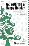 Cover icon of We Wish You A Happy Holiday sheet music for choir (duets) by George L.O. Strid and Mary Donnelly, intermediate duet