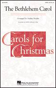 Cover icon of The Bethlehem Carol sheet music for choir (SATB) by Audrey Snyder, intermediate choir (SATB)