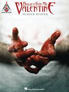 Cover icon of Temper Temper sheet music for guitar (tablature) by Bullet For My Valentine, intermediate