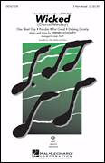 Cover icon of Wicked (Choral Medley) sheet music for choir (3-Part Mixed) by Mac Huff and Stephen Schwartz, intermediate skill level