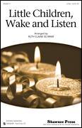 Cover icon of Little Children, Wake And Listen sheet music for choir (2-Part) by Ruth Elaine Schram, intermediate duet