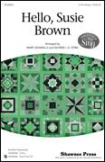Cover icon of Hello, Susie Brown sheet music for choir (chamber ensemble) by George L.O. Strid and Mary Donnelly, intermediate choir (chamber ensemble)