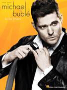 Cover icon of To Be Loved sheet music for voice, piano or guitar by Michael Buble, intermediate skill level