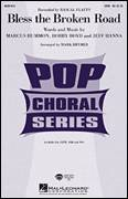Cover icon of Bless The Broken Road sheet music for choir (SATB: soprano, alto, tenor, bass) by Mark Brymer and Rascal Flatts, wedding score, intermediate