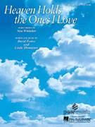 Cover icon of Heaven Holds The Ones I Love sheet music for voice, piano or guitar by Nina Whitaker, David Foster and Linda Thompson, intermediate