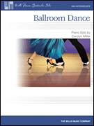 Cover icon of Ballroom Dance sheet music for piano solo (elementary) by Carolyn Miller, beginner piano (elementary)