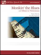 Cover icon of Monkin' The Blues (A Tribute To Thelonious) sheet music for piano solo (elementary) by Eric Baumgartner, beginner piano (elementary)