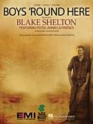 Cover icon of Boys 'Round Here sheet music for voice, piano or guitar by Blake Shelton, intermediate skill level