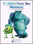Cover icon of If I Didn't Have You sheet music for voice, piano or guitar by Billy Crystal and John Goodman, Billy Crystal, John Goodman, Monsters, Inc. (Movie) and Randy Newman, intermediate skill level