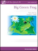 Cover icon of Big Green Frog sheet music for piano solo (elementary) by Carolyn C. Setliff, beginner piano (elementary)