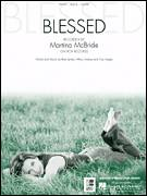 Cover icon of Blessed sheet music for voice, piano or guitar by Martina McBride, Brett James, Hillary Lindsey and Troy Verges, intermediate skill level