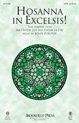 Cover icon of Hosanna In Excelsis! sheet music for choir (SATB: soprano, alto, tenor, bass) by John Purifoy, intermediate skill level