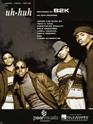 Cover icon of Uh-Huh sheet music for voice, piano or guitar by B2K, Christopher Stewart, Dreux Frederic and Jarell Houston, intermediate skill level