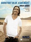 Cover icon of Barefoot Blue Jean Night sheet music for voice, piano or guitar by Jake Owen, intermediate skill level