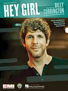 Cover icon of Hey Girl sheet music for voice, piano or guitar by Billy Currington, intermediate