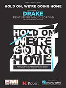 Cover icon of Hold On, We're Going Home sheet music for voice, piano or guitar by Drake, intermediate skill level