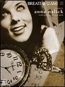 Cover icon of Breathe (2 AM) sheet music for voice, piano or guitar by Anna Nalick, intermediate skill level