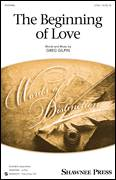 Cover icon of The Beginning Of Love sheet music for choir (2-Part) by Greg Gilpin, intermediate duet