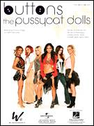 Cover icon of Buttons sheet music for voice, piano or guitar by Pussycat Dolls featuring Snoop Dogg, Snoop Dogg, The Pussycat Dolls, Jamal Jones, Jason Perry, Nicole Scherzinger and Sean Garrett, intermediate