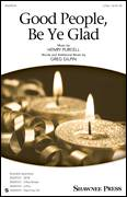 Cover icon of Good People, Be Ye Glad sheet music for choir (2-Part) by Greg Gilpin, intermediate duet