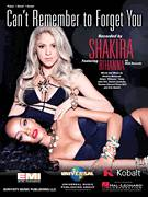 Cover icon of Can't Remember To Forget You sheet music for voice, piano or guitar by Shakira Featuring Rihanna, Erik Hassle, John Hill, Shakira and Shakira Mebarak, intermediate