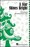Cover icon of A Star Shines Bright sheet music for choir (soprano voice, alto voice, choir) by George L.O. Strid and Mary Donnelly, Christmas carol score, intermediate choir (soprano voice, alto voice, choir)