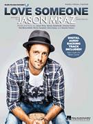 Cover icon of Love Someone sheet music for voice, piano or guitar by Jason Mraz, intermediate voice, piano or guitar
