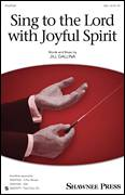 Cover icon of Sing To The Lord With Joyful Spirit sheet music for choir (SSA: soprano, alto) by Jill Gallina, intermediate