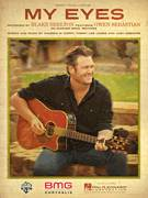 Cover icon of My Eyes sheet music for voice, piano or guitar by Blake Shelton featuring Gwen Sebastian, Blake Shelton and Tommy Lee James, intermediate