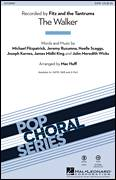 Cover icon of The Walker sheet music for choir (2-Part) by Mac Huff, Fitz And The Tantrums, James Midhi King, Jeremy Ruzumna, John Meredith Wicks, Joseph Karnes, Michael Fitzpatrick and Noelle Scaggs, intermediate duet