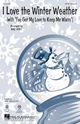 Cover icon of I Love The Winter Weather sheet music for choir (2-Part) by Mac Huff, Tony Bennett, Earl Brown and Tickler Freeman, intermediate duet