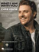 Cover icon of Who I Am With You sheet music for voice, piano or guitar by Chris Young, intermediate