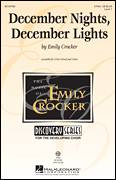 Cover icon of December Nights, December Lights sheet music for choir (Unison) by Emily Crocker, intermediate skill level