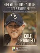 Cover icon of Hope You Get Lonely Tonight sheet music for voice, piano or guitar by Cole Swindell, Brian Kelley, Michael Carter and Tyler Hubbard, intermediate
