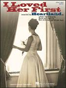 Cover icon of I Loved Her First sheet music for voice, piano or guitar by Heartland, Elliot Park and Walt Aldridge, intermediate skill level