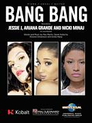 Cover icon of Bang Bang sheet music for voice, piano or guitar by Jessie J, Ariana Grande & Nicki Minaj, Ariana Grande, Jessie J, Nicki Minaj, Max Martin, Onika Maraj, Rickard Goransson and Savan Kotecha, intermediate