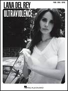 Cover icon of Ultraviolence sheet music for voice, piano or guitar by Lana Del Rey, Daniel Heath and Elizabeth Grant, intermediate