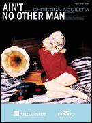 Cover icon of Ain't No Other Man sheet music for voice, piano or guitar by Christina Aguilera, Kara DioGuardi, Charles Roane, Chris Martin and Harold Beatty, intermediate skill level